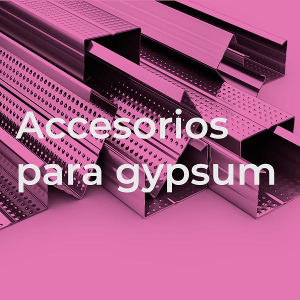 Accesorios para Gypsum